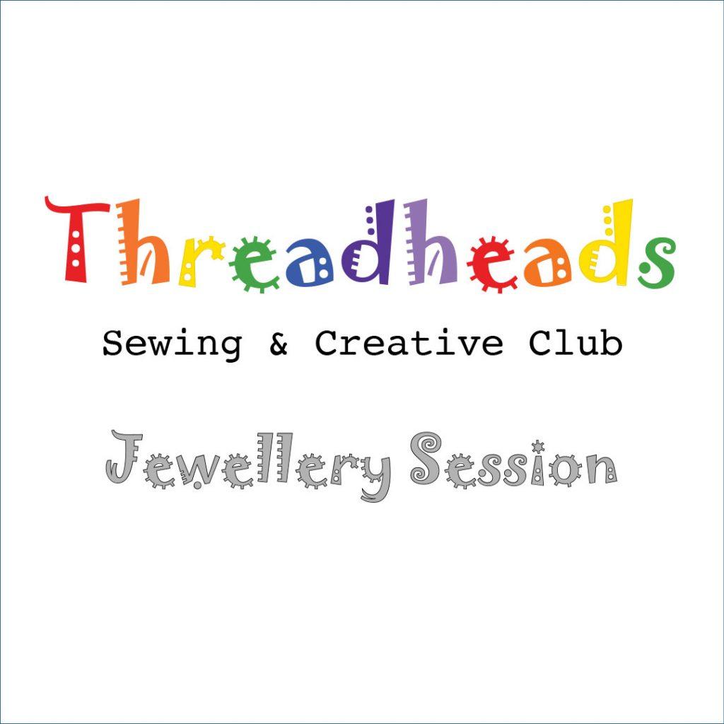 Threadheads Jewellery Session Edition